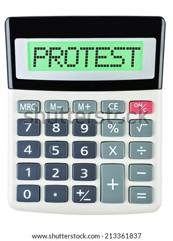 Calculator with PROTEST on display on white background - stock photo