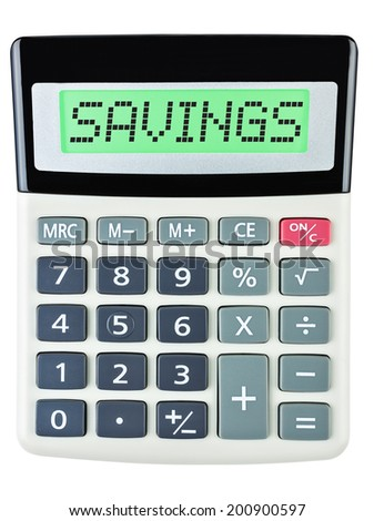 Calculator with savings on display isolated on white background - stock photo