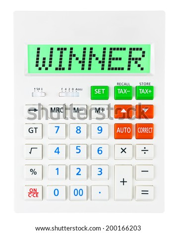 Calculator with WINNER on display on white background - stock photo