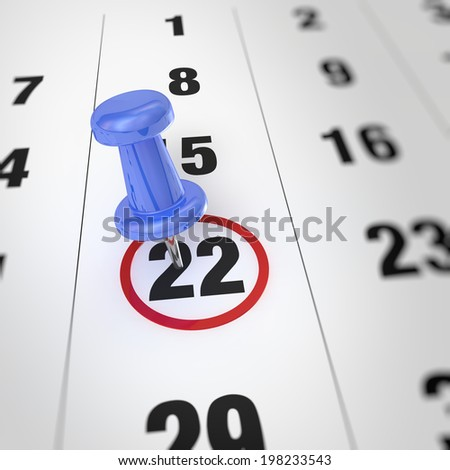 Calendar and blue pushpin. Mark on the calendar at 22 - stock photo