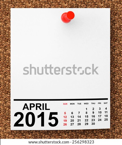 Calendar April 2015 on blank note paper with free space for your text - stock photo