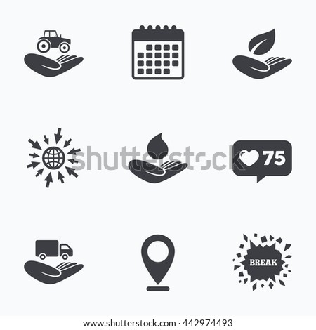 Calendar, like counter and go to web icons. Helping hands icons. Agricultural tractor insurance symbol. Delivery truck sign. Save nature leaf and water drop. Location pointer. - stock photo