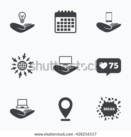 Calendar, like counter and go to web icons. Helping hands icons. Intellectual property insurance symbol. Smartphone, TV monitor and pc notebook sign. Device protection. Location pointer. - stock photo