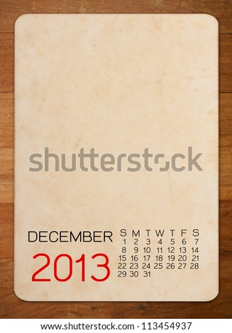 Calendar 2013 on the Empty old photo - stock photo