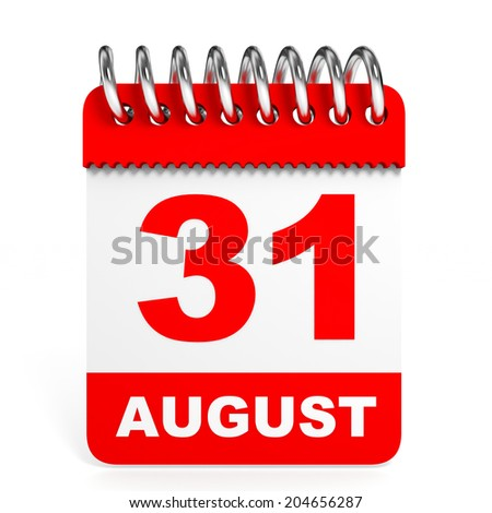 Calendar on white background. 31 August. 3D illustration. - stock photo