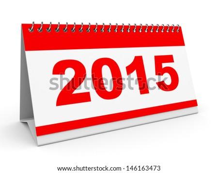 Calendar 2015 on white background. 3D illustration. - stock photo