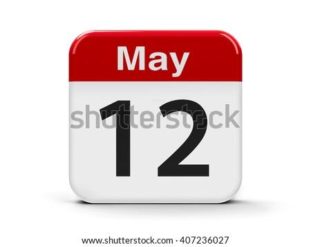 Calendar web button - The Twelfth of May - International Nurses Day, three-dimensional rendering, 3D illustration - stock photo