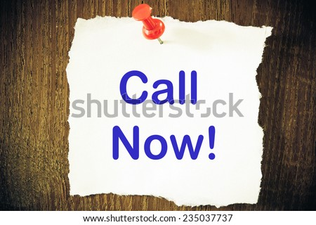 Call Now! on Paper Note on texture background  - stock photo