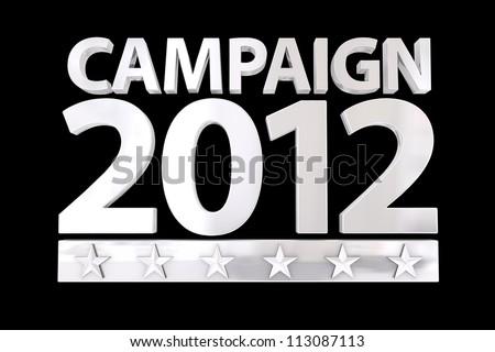 Campaign 2012 White over Black - stock photo