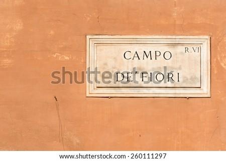 Campo de Fiori sign of famous street market in Rome - stock photo