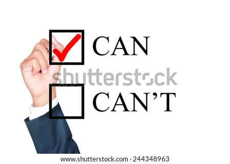 can do it with tick box word motivation by businessman draw whiteboard on white background - stock photo
