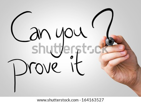 Can you prove it hand writing with a black mark on a transparent board - stock photo