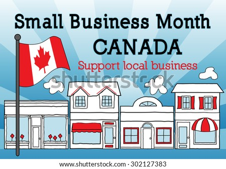 Canada, October is Small Business Month to advertise small business stores and shops, Canadian maple leaf flag, downtown main street with blue ray background.  - stock photo