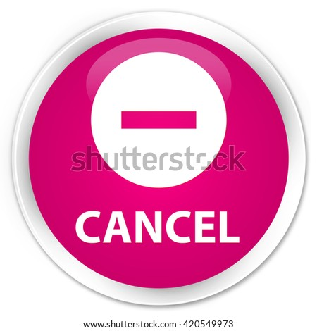 Cancel pink glossy round button - stock photo