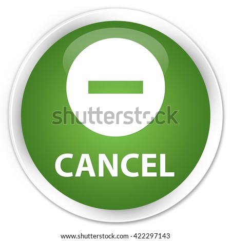 Cancel soft green glossy round button - stock photo