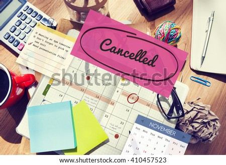 Cancelled Appointment Planner Ignore Concept - stock photo