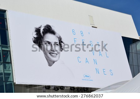 CANNES, FRANCE-MAY 11: The poster for the 68th International Film festival shown on may 11, 2015 in Cannes, France. This year the artist chosen is the famous swedish actress Ingrid Bergman. - stock photo