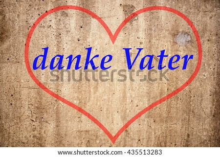 "card greeting on the occasion of Father's Day in the German language ""Thanks Dad"" - stock photo"