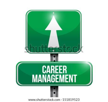 career management road sign illustration design over a white background - stock photo