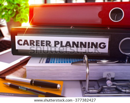 Career Planning - Black Office Folder on Background of Working Table with Stationary and Laptop. Career Planning Business Concept on Blurred Background. Career Planning Toned Image. 3D. - stock photo