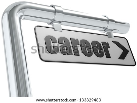 Career street sign. - stock photo
