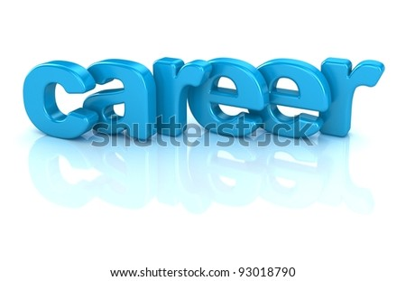 career text 3d isolated over white background - stock photo