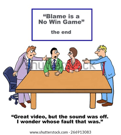 """Cartoon of business people watching a film called """"Blame is a no win game""""; however, the sound was off - """"I wonder whose fault that was"""". - stock photo"""