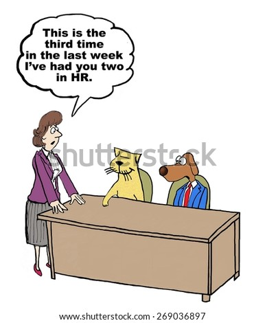 Cartoon of businesswoman saying to sparring business cat and business dog, this is the third time this week you've been sent to HR. - stock photo