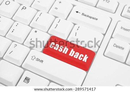 cash back button on white computer keyboard - stock photo