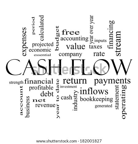 Cash Flow Word Cloud Concept in black and white with great terms such as return, investment, payments and more. - stock photo
