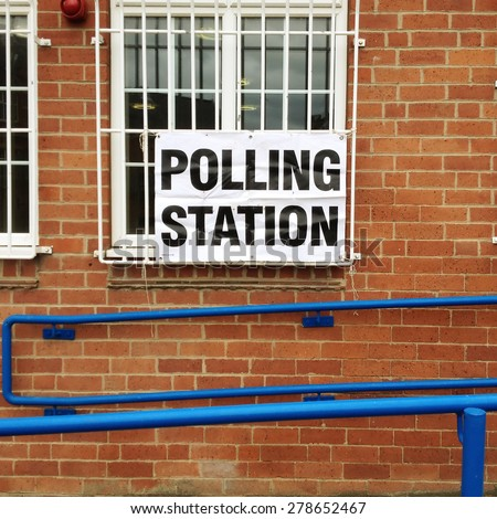 Castleford, UK - May 7th, 2015: Sign on wall of polling station. Britain goes to the polls for what is being described as the closest general election for a generation.  - stock photo