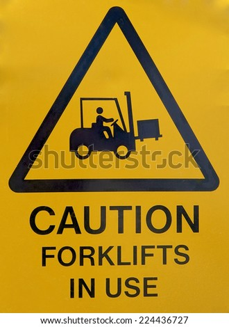 Caution Forklifts in Use Sign - stock photo