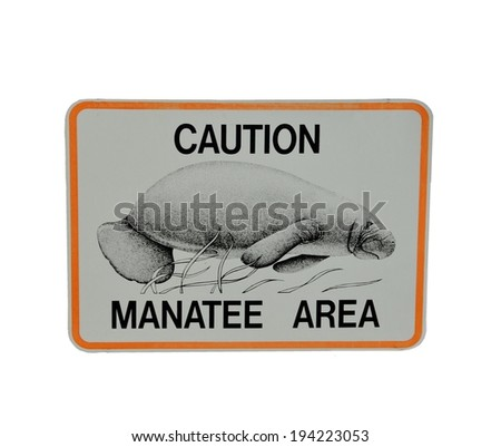 Caution Manatee Area Warning sign - stock photo