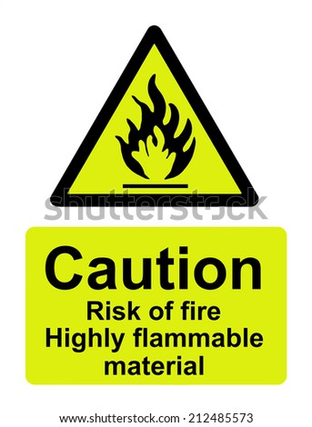 Caution risk of fire, highly flammable material - stock photo