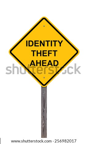 Caution Sign Isolated On White - Identity Theft Ahead - stock photo