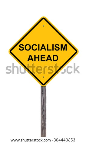 Caution Sign Isolated On White - Socialism Ahead Addition to Sign Set Series - stock photo