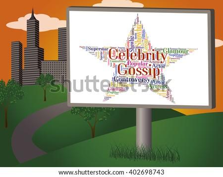 Celebrity Gossip Representing Spreading Rumours And Rumor - stock photo