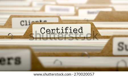 Certified Concept. Word on Folder Register of Card Index. Selective Focus. - stock photo