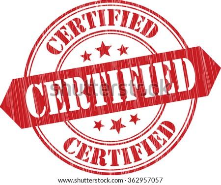 Certified grunge stamp. - stock photo