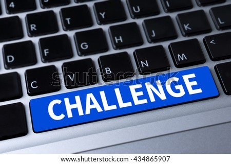 CHALLENGE a message on keyboard - stock photo