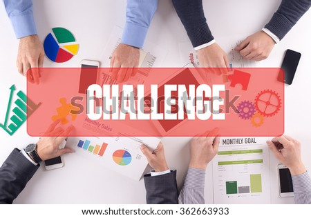 CHALLENGE Teamwork Business Office Working Concept - stock photo