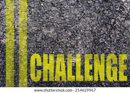 Challenge written on the road - stock photo