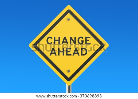 Change Ahead road sign isolated on blue sky - stock photo