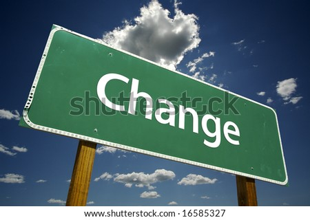 Change Road Sign with dramatic clouds and sky. - stock photo