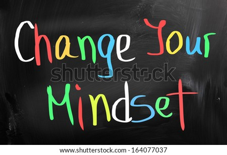Change Your Mindset Concept - stock photo