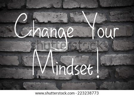 Change Your Mindset Quotes Change Your Mindset