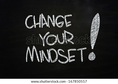 change your mindset written with chalk on blackboard - stock photo