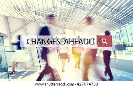 Changes Ahead Motivation Opportunity Ideas Concept - stock photo