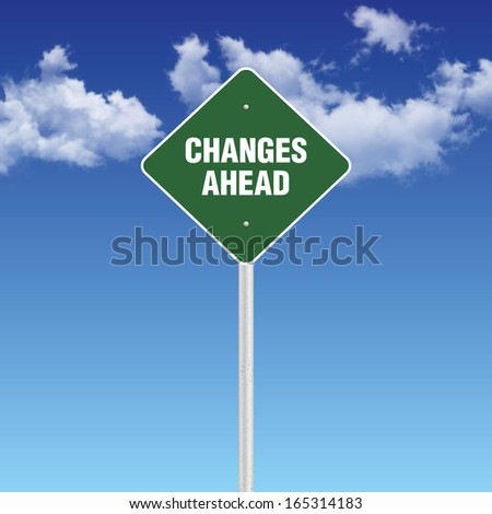 Changes Ahead - Road Warning Sign - stock photo