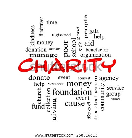 Charity Word Cloud Concept red caps with great terms such as donate, time, money, food and more. - stock photo